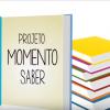 #ProjetoMomentoSaber