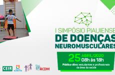 Ceir abre inscrições para Simpósio Piauiense de Doenças Neuromusculares