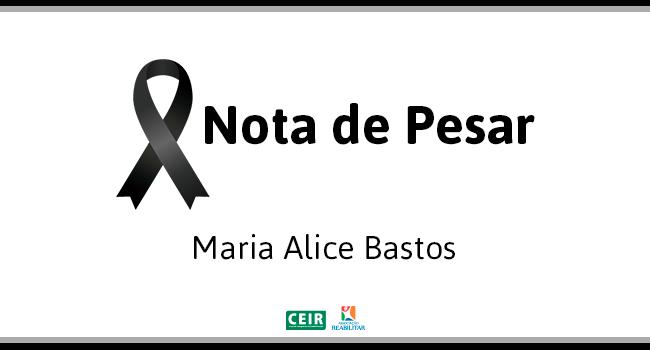 Nota de Pesar: Maria Alice Bastos